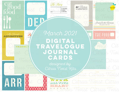 Life Crafted TRAVELOGUE Digital Journal Cards - March 2021