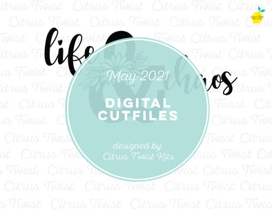 Digital Cut file - LIFE & CHAOS - May 2021