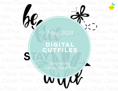 Digital Cut file - WILD & FREE - May 2021