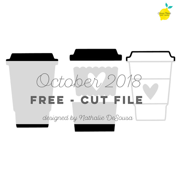Cut file - FREE - Cup of Joy - October 2018