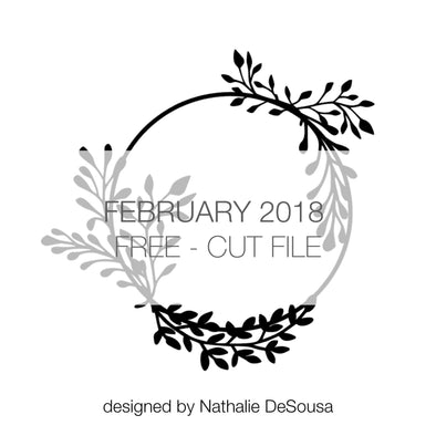 Cut File - Wreath - FREE - February 2018 (designed by Nathalie DeSousa)