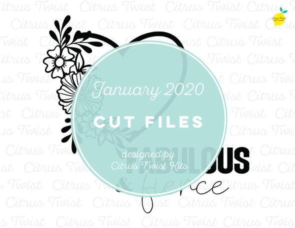 Cut file - Fierce & Fabulous - January 2020