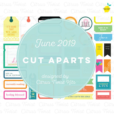 Around Here Cut Aparts - June 2019
