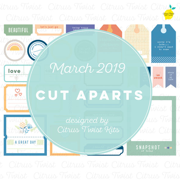 Life Chapters Cut Aparts - March 2019