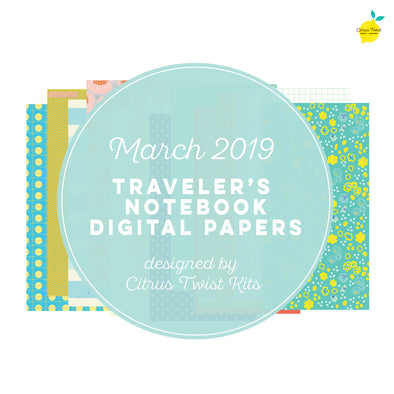 Life Chapters Traveler's Notebook Digital Papers - March 2019