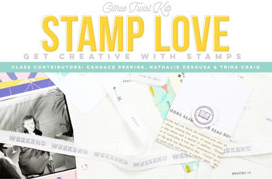 Stamp Love: Paper Crafting With Stamps Class