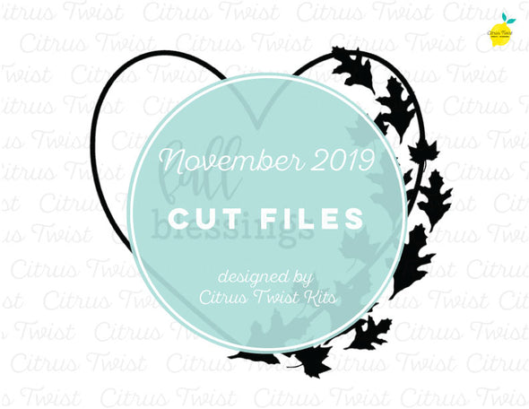 Cut file - Fall Blessings - November 2019