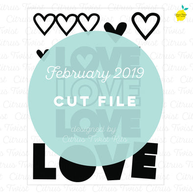 Cut file - Love - February 2019