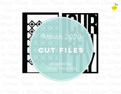 March 2020 - CURRENTLY SCREEN Digital Cut File