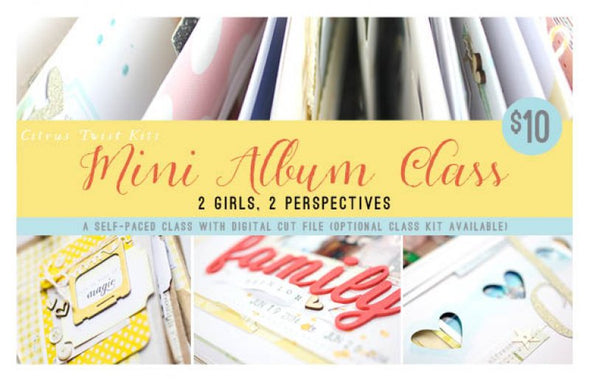 Mini Album Class - 2 Girls, 2 Perspectives