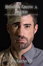 How To Grow a Beard: A military Transition Guide Back Into Civilian Life