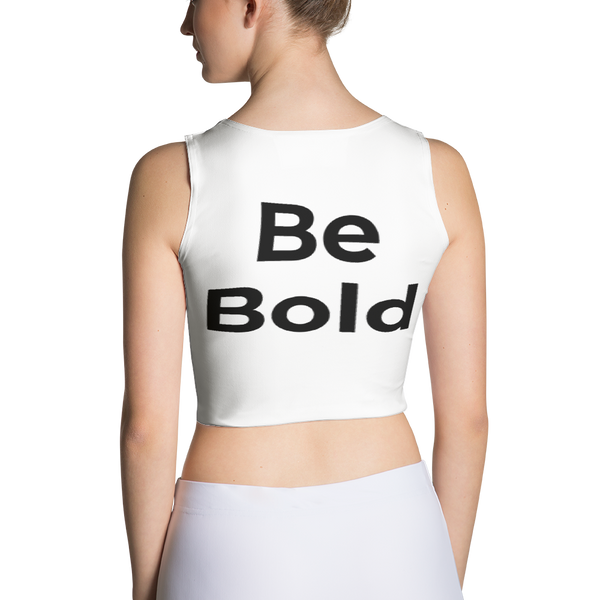 AM Be Bold Sublimation Cut & Sew Crop Top