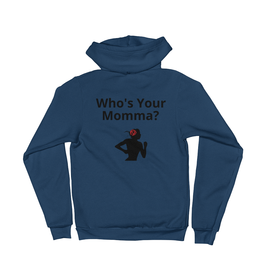 AM Who's Your Momma? Hoodie sweater