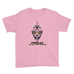 """Finally We Will Have Revenge"" Star Wars Youth Short Sleeve T-Shirt"