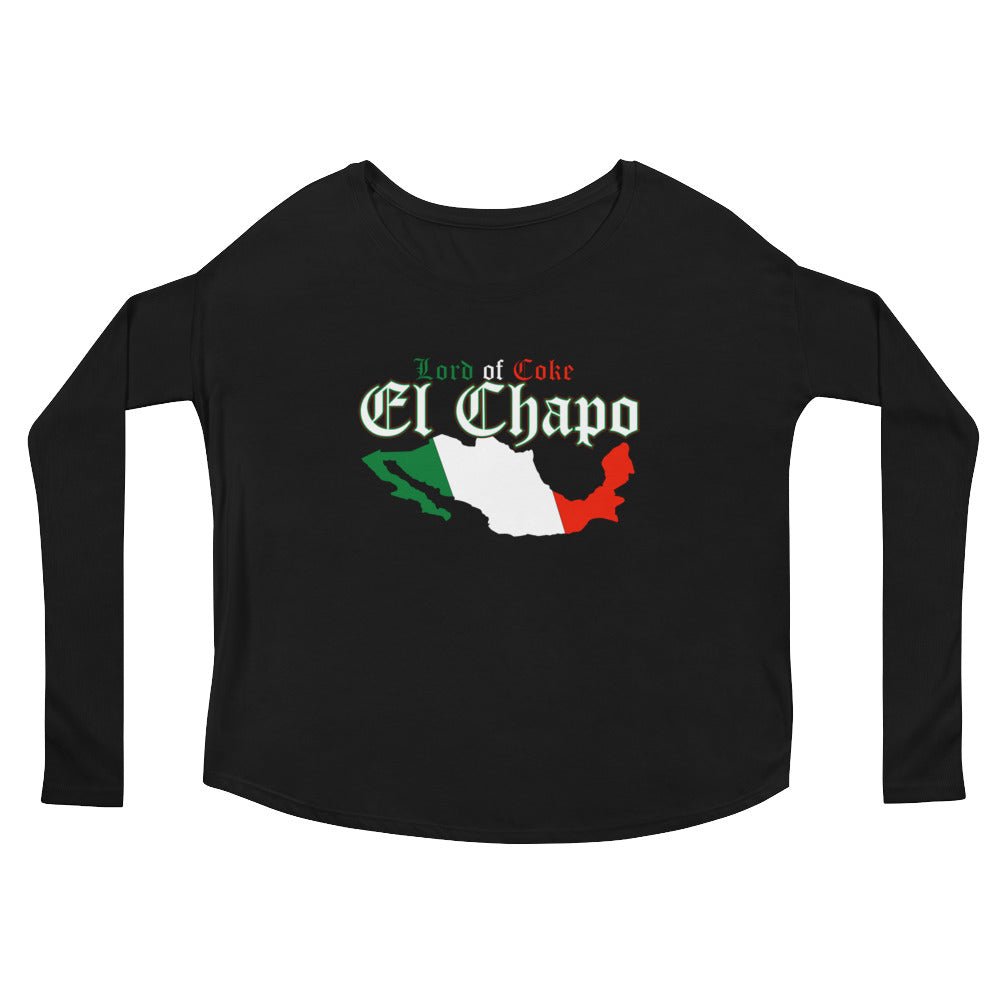 """Lord Of Coke"" El Chapo Ladies' Long Sleeve Tee"