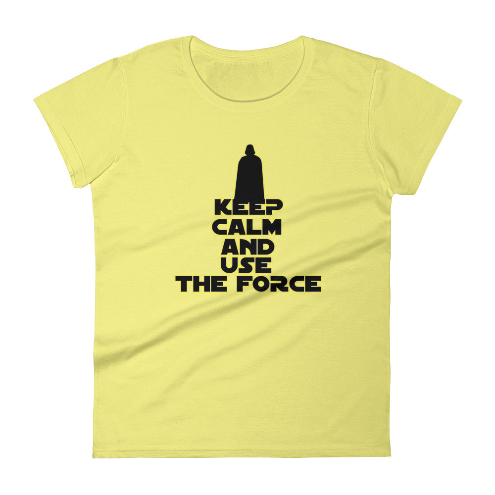 """Keep Calm And Use The Force"" Star Wars Women's Short Sleeve T-Shirt"