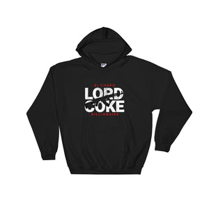 """El Chapo - Lord Coke - Billionaire"" Hooded Sweatshirt"