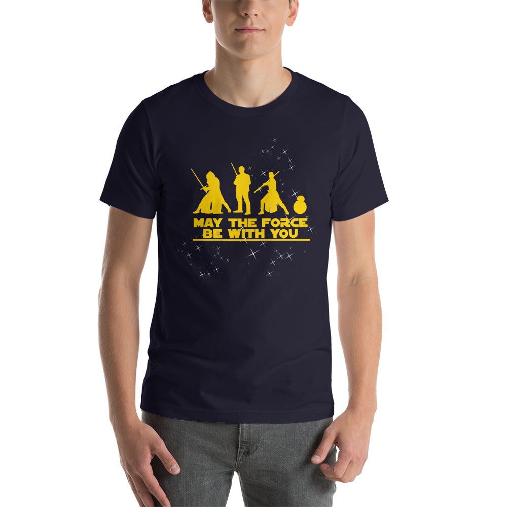 """May The Force Be With You"" Star Wars Short-Sleeve Unisex T-Shirt"