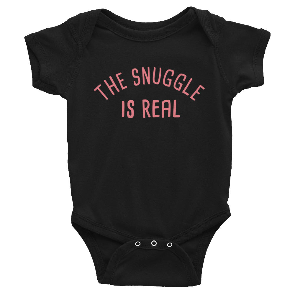 """The Snuggle Is Real"" Infant Bodysuit"