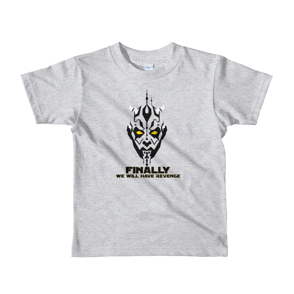 """Finally We Will Have Revenge"" Star Wars Short Sleeve Kids T-Shirt"