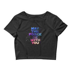 """May The Force Be With You"" Star Wars Women's Crop Tee"