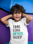 """Cool Kids Never Sleep"" Short Sleeve Kids T-Shirt"