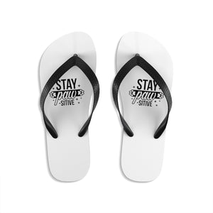 Unisex Flip-Flops- Stay Pawsitive - Little Treasures LLC