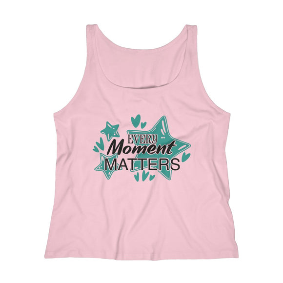 Women's Relaxed Jersey Tank Top- Every moment matters - Little Treasures LLC