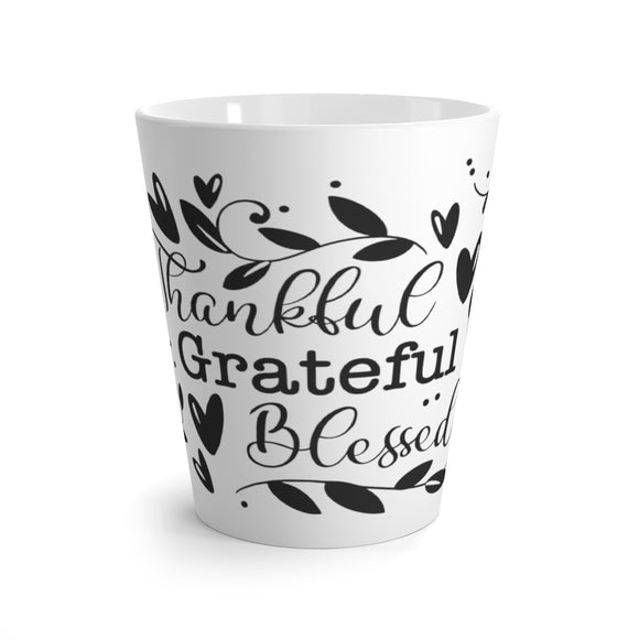 Latte mug- Thankful grateful blessed - Little Treasures LLC