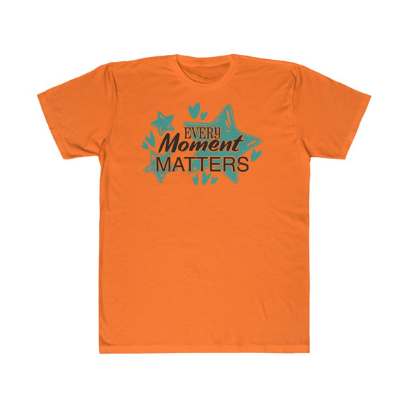 Unisex Fitted Tee - Every moment matters - Little Treasures LLC