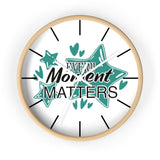 Wall clock- Every moment matters - Little Treasures LLC