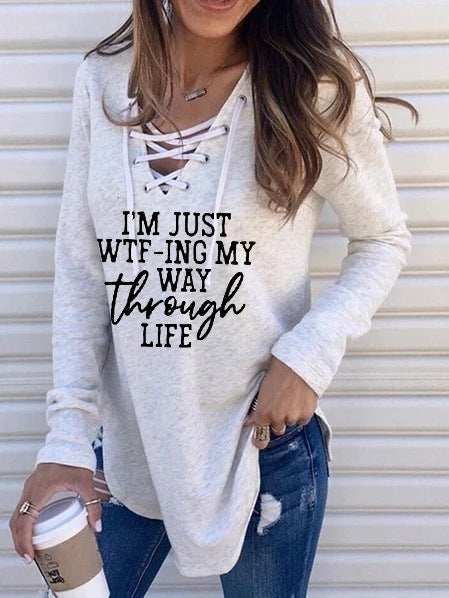 I'm Just WTF - Ing My Way Through Life Long Sleeve Top