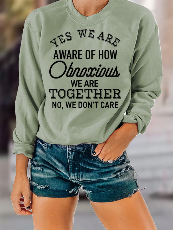 We Are Aware Long Sleeve Crew Neck Sweartshirts