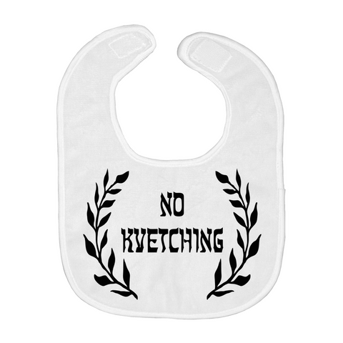 No Kvetching Baby Bib