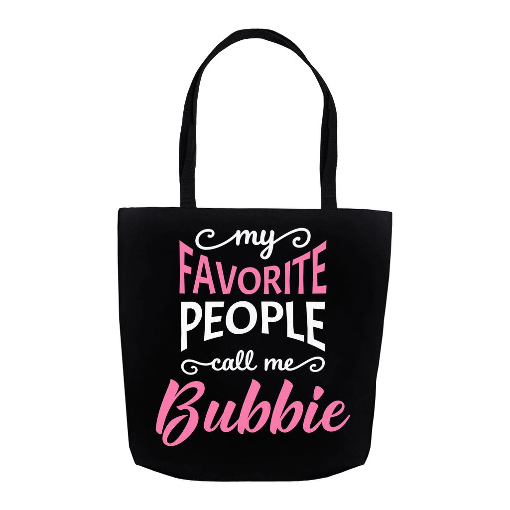 My Favorite People Call Me Bubbie Tote Bag