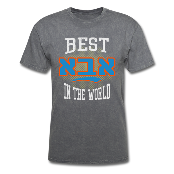 Best Aba In The World Jewish Gather Gift T-Shirt - mineral charcoal gray