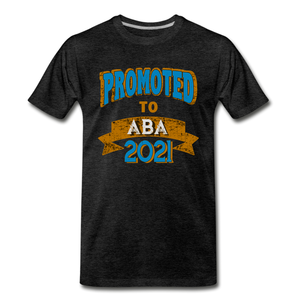 Promoted To Aba 2021 - charcoal gray