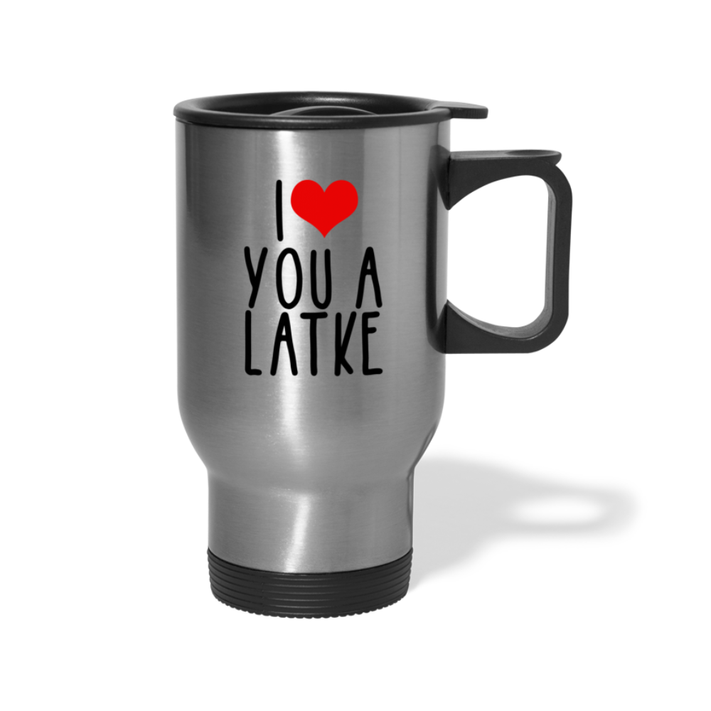 I Heart You A Latke Stainless Steel Travel Mug - silver