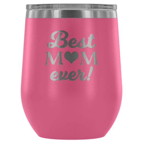 best mom ever wine tumbler pink