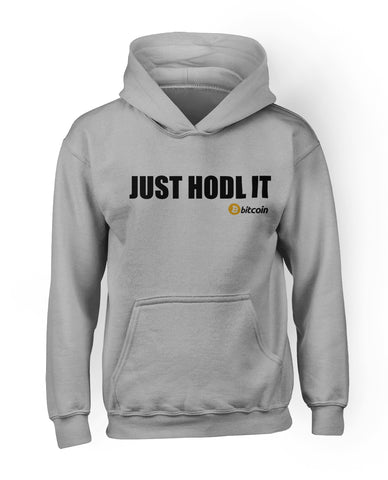 Just HODL It Bitcoin Hoodie
