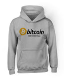 Bitcoin Is Money For Smart People Hoodie