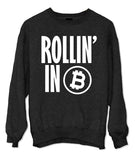 Rollin' In Bitcoin Artwork Sweatshirt