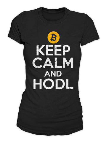 Keep Calm And Hodl Women's T-Shirt