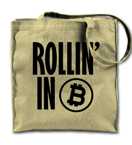 Rollin' In Bitcoin Tote Bag