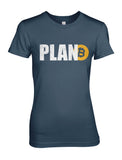Plan Bitcoin Women's T-Shirt