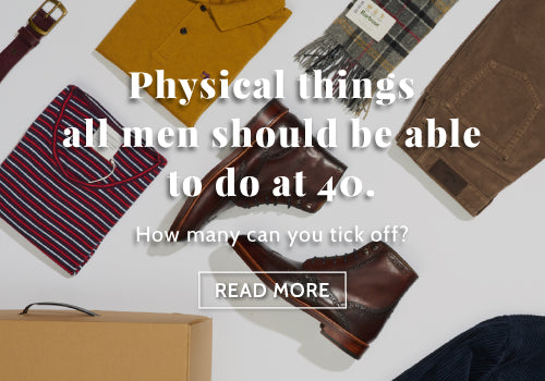 Physical things all men should be able to do at 40