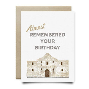 Alamo almost Remembered your Birthday Card | Anvil Cards - Cards and Stationery - Alamo - Anvil - Birthday - Card - Cards