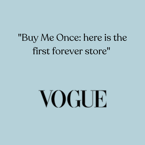 Buy Me Once in Vogue