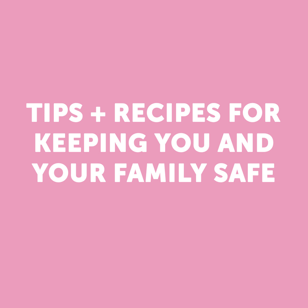 DIY Recipes to Keep You & Your Family Safe