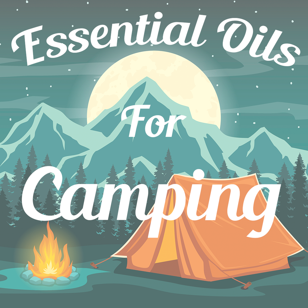 Top 3 Essential Oils for Camping {plus recipes!}